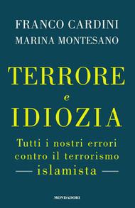 Terrore e idiozia